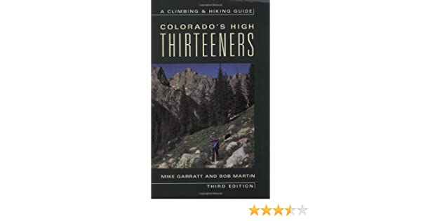Colorado\'s High Thirteeners: A Climbing and Hiking Guide: Mike ...