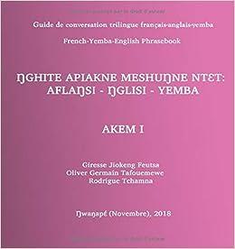 Guide de conversation trilingue français-anglais-yemba: French ...