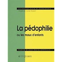 La Pedophilie ou les Maux d'Enfants
