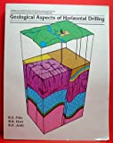 Geological Aspects of Horizontal Drilling, R. D. Fritz and M. K. Horn, 0891811818