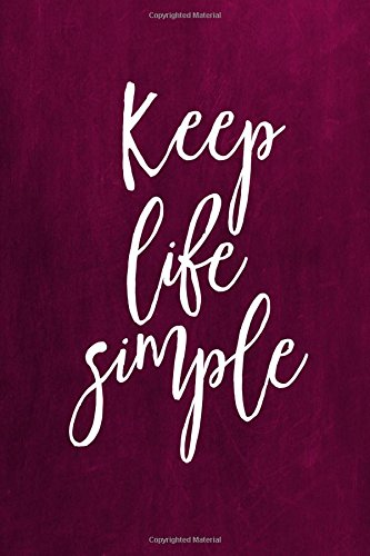 "Chalkboard Journal - Keep Life Simple (Pink): 100 page 6"" x 9"" Ruled Notebook: Inspirational Journal, Blank Notebook, Blank Journal, Lined Notebook, ... Journals – Pink Collection) (Volume 12) pdf epub"
