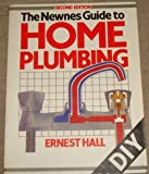 The Newnes Guide to Home Plumbing, Ernest Hall, 0434906794