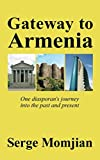 Gateway to Armenia: One diasporans journey into the past and present