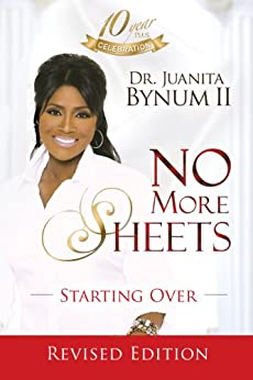 No More Sheets: Starting Over by [Bynum, Juanita]
