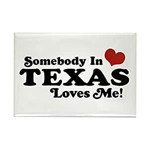 """CafePress - Somebody In Texas Loves Me - Rectangle Magnet, 2""""x3"""" Refrigerator Magnet"""