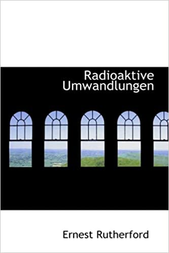 Radioaktive Umwandlungen