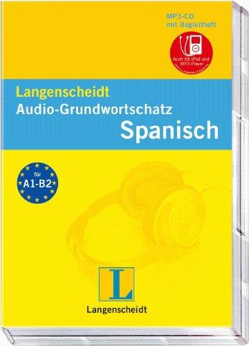 Langenscheidt Audio-Grundwortschatz Spanisch - mp3-CD mit Begleitheft: Deutsch-Spanisch