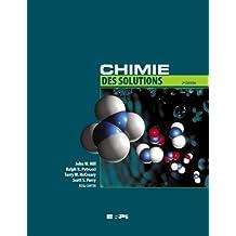 Chimie des solutions 2e +etext hill & petrucci