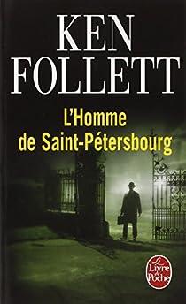 L'Homme de Saint-Pétersbourg par Follett