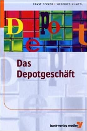 Das Depotgeschäft Ernst Decker Amazonde Bücher