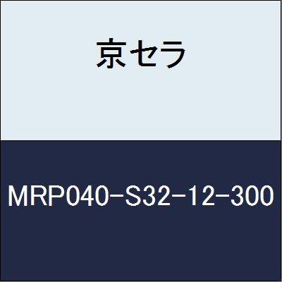 京セラ 切削工具 ラジアスミル MRP040-S32-12-300  B079XVTPRF