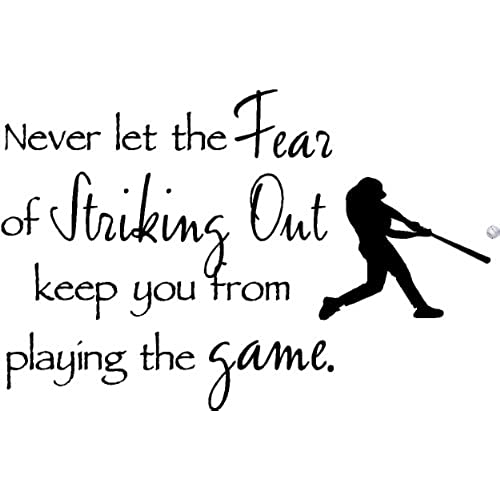 Never Let The Fear Of Striking Out Keep You From Playing Game With Colored Baseball Inspirational Home Vinyl Wall Quotes Decals Sayings Art Lettering
