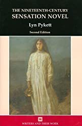 The Nineteenth-Century Sensation Novel (Writers and Their Work)