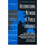img - for [(International Network of Public Libraries: v. 4: The Organization, Performance, and Cost Accounting System of the Paderborn City Library )] [Author: Dieter Kranstedt] [Dec-1999] book / textbook / text book