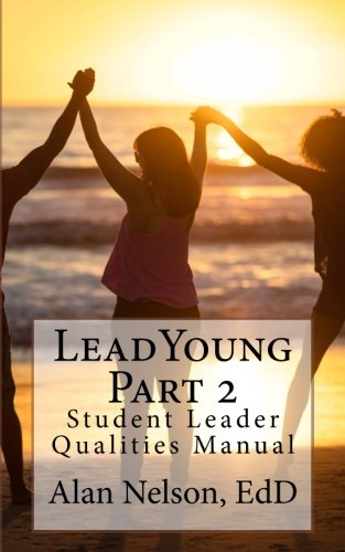 LeadYoung Part II: Student Leader Qualities Manual