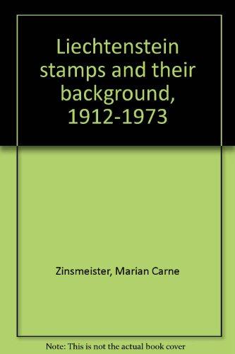 Liechtenstein stamps and their background, 1912-1973