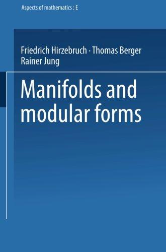 Modular Manifold - Manifolds and Modular Forms, Vol. E20 (Aspects of Mathematics)