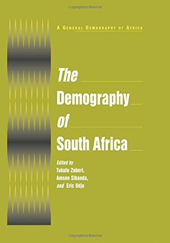 The Demography of South Africa (General Demography of Africa) by Brand: M E Sharpe Inc