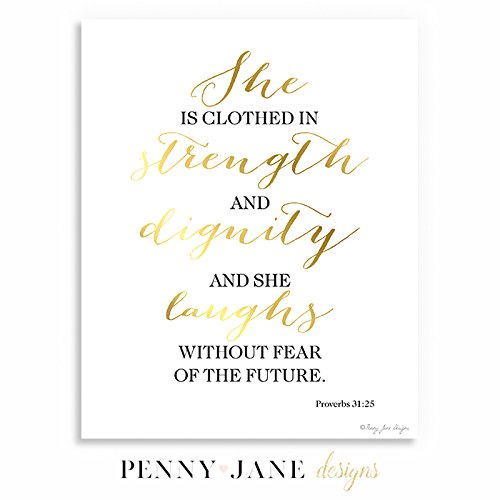 picture regarding Printable Bible Verses called : She is Clothed within Energy and Dignity Artwork Print