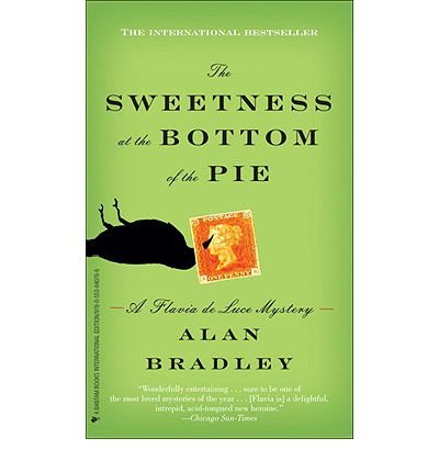 The Sweetness at the Bottom of the Pie (Bantam books) (Paperback) - Common