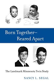 Born Together—Reared Apart by [Segal, Nancy L.]