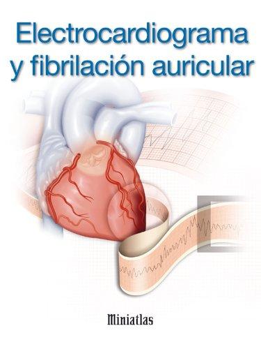 Descargar Libro Electrocardiograma Y Fibrilación Auricular - Miniatlas Dr Luis Raúl Lépori
