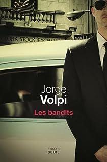Les bandits par Volpi Escalante