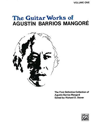 Guitar Works of Agustín Barrios Mangoré, Vol 1