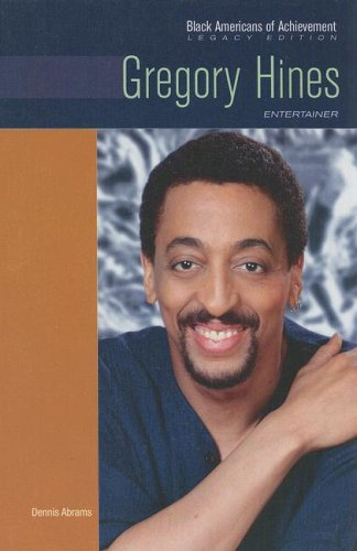 Gregory Hines: Entertainer (Black Americans of Achievement, Legacy Edition)
