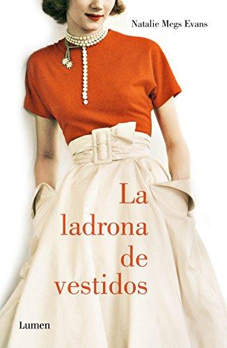 La ladrona de vestidos (Spanish Edition) by [Evans, Natalie Meg]