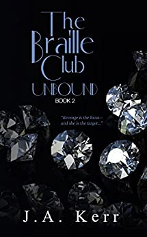 The Braille Club Unbound by [Kerr, J.A.]
