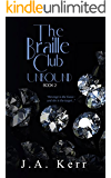 The Braille Club Unbound