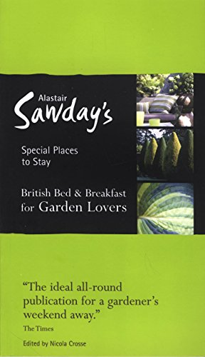 Special Places to Stay: British Bed & Breakfast for Garden Lovers, 5th...