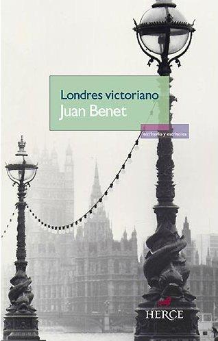 Londres victoriano Tapa blanda – 20 may 2008 Juan Benet Herce Editores 8493629154 1191306