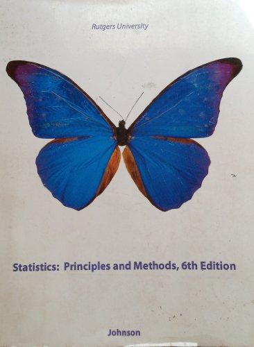 Statistics: Principles and Methods RUTGERS EDITION