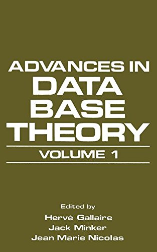 Advances in Data Base Theory: Volume 1