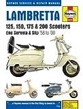 Lambretta 125, 150, 175 & 200 Scooters: (including Serveta & SIL), '58 to '00 (Haynes Service & Repair Manual)