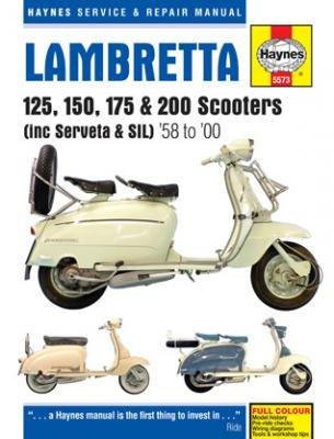 (Sbhc) Lambretta 125, 150, 175 & 200 Scooters (Including Serveta & Sil), '58 To '00 Technical Repair Manual (Haynes Service & Repair Manual) by Haynes