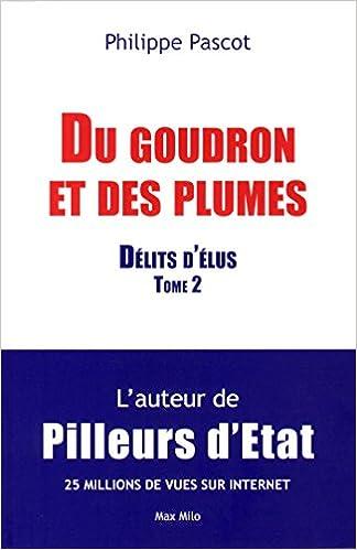 Livre gratuits Du goudron et des plumes - tome 2 Délits d'Elus pdf, epub ebook