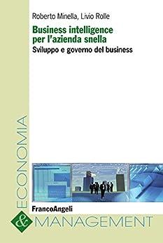 Amazon.com: Business intelligence per l'azienda snella