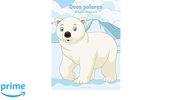 Osos polares libro para colorear 1 & 2: Amazon.es: Nick Snels: Libros