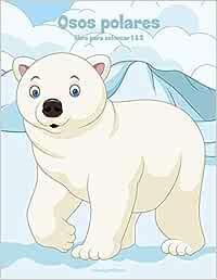 Osos polares libro para colorear 1 & 2: Amazon.es: Snels
