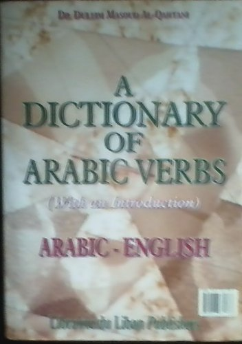 A Dictionary of Arabic Verbs with an Introduction Arabic English (Arabic Edition) ebook