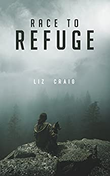 Race to Refuge by [Craig, Liz]