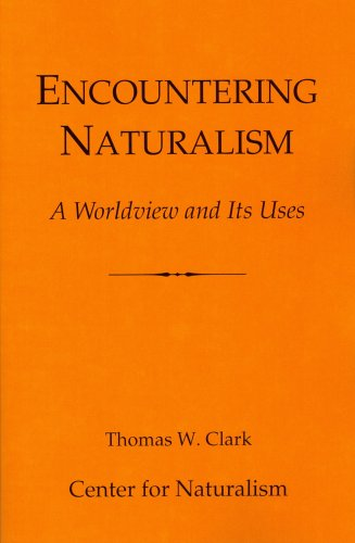 Encountering Naturalism: A Worldview and Its Uses pdf