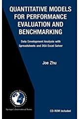 Quantitative Models for Performance Evaluation and Benchmarking: Data Envelopment Analysis with Spreadsheets (International Series in Operations Research & Management Science)