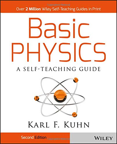 Basic Physics: A Self-Teaching Guide ()
