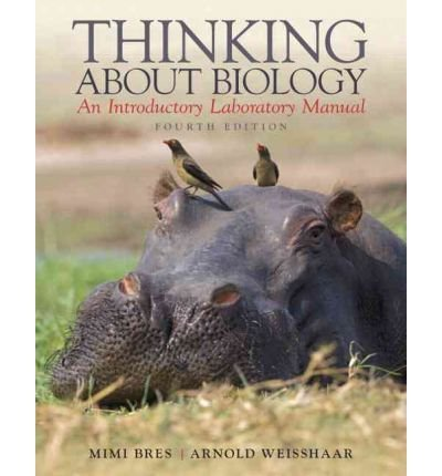 Download [ THINKING ABOUT BIOLOGY: AN INTRODUCTORY LABORATORY MANUAL ] By Bres, Mimi ( Author) 2012 [ Paperback ] pdf