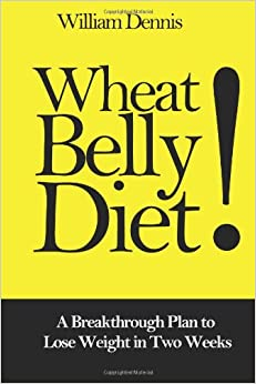 Book Wheat Belly Diet: A Breakthrough Plan to Lose Weight in Two Weeks