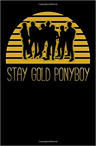 Stay Gold Ponyboy Notebook A Lined Notebook Inspirational Motivational Quotes Vintage Stay Gold Ponyboy Stay Gold Books Hinitos 9781678469580 Amazon Com Books High quality stay gold ponyboy gifts and merchandise. amazon com